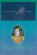A Life of Robert Burns