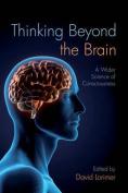 Thinking Beyond the Brain
