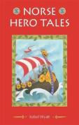 Norse Hero Tales