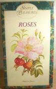 Simple Pleasures: Roses