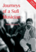 Journeys of a Sufi Musician [With CD]