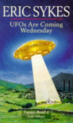Ufos Are Coming Wednesday