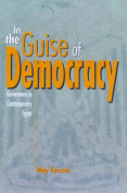 In the Guise of Democracy