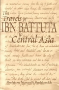 The Travels of Ibn Battuta to Central Asia