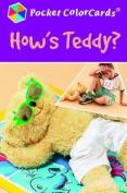 How's Teddy?