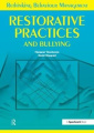 Restorative Practices and Bullying