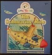 The Submarine Ride