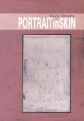 Portrait in Skin