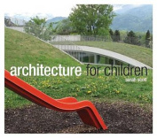 Architecture for Children