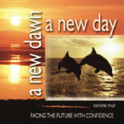 A New Dawn, A New Day