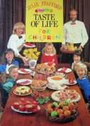 Taste of Life for Children