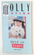 Hold on Tight (Dolly Fiction)