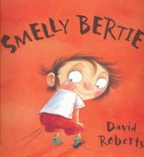 Smelly Bertie