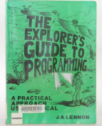 The Explorer's Guide to Programming