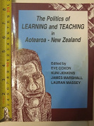 The Politics of Learning and Teaching in Aotearoa - New Zealand