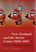 New Zealand and the Soviet Union 1950-1991