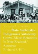 State Authority, Indigenous Autonomy