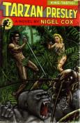 Tarzan Presley