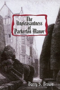 The Unpleasantness at Parkerton Manor