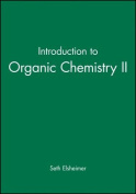 Introduction to Organic Chemistry II