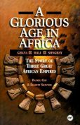 A Glorious Age in Africa