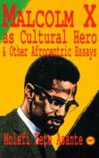 Malcolm X as Cultural Hero