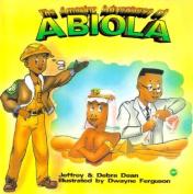 The Amazing Adventures of Abiola