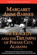 The Tragedy/Triumph of Phenix City
