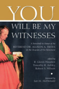 """You Will be My Witness"""