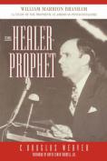 THE Healer-Prophet