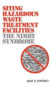 Siting Hazardous Waste Treatment Facilities