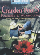 Garden Pools, Fountains and Watercourses