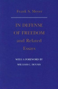 """In Defense of Freedom"" and Related Essays"
