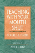 Teaching with Your Mouth Shut