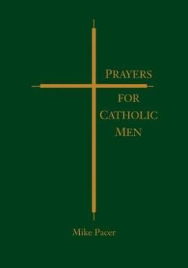Prayers for Catholic Men