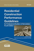 Residential Construction Performance Guidelines, 4th Edition, Contractor Reference