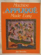 Machine Applique Made Easy