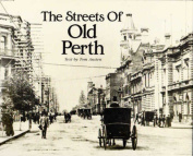 The Streets of Old Perth
