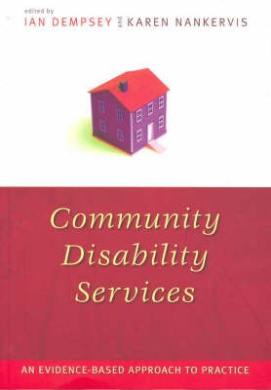 Community Disability Services: An evidence-based approach to practice