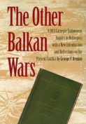The Other Balkan Wars