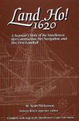 Land Ho! - 1620