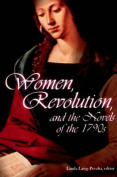Women, Revolution and the Novels of the 1790s