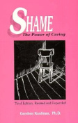 Shame: the Power of Caring