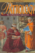 Patrology: 4 Vols