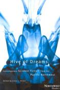 Hive of Dreams
