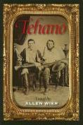 Tehano: A Novel