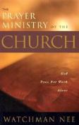 Prayer Ministry of the Church: