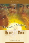 Integrating and Sustaining Habits of Mind