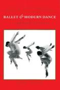 Ballet and Modern Dance