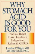 Why Stomach Acid Is Good for You